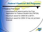 federal financial aid programs1