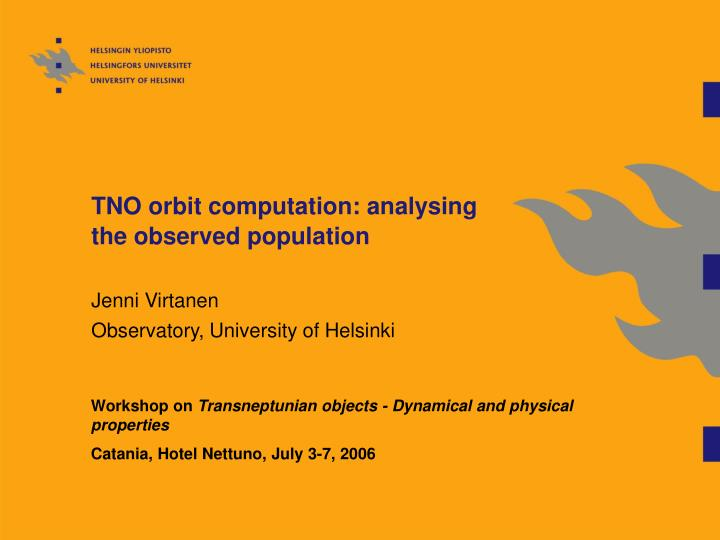 tno orbit computation analysing the observed population n.