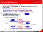 more flexible grammars