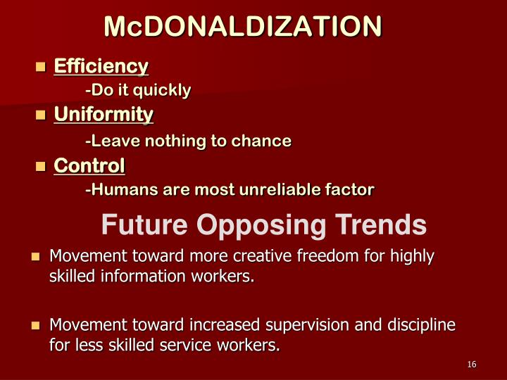 McDONALDIZATION