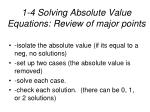 1 4 solving absolute value equations review of major points