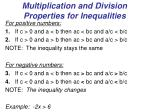 multiplication and division properties for inequalities