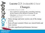 lucene 2 3 indexwriter changes