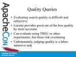 quality queries