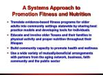 a systems approach to promotion fitness and nutrition