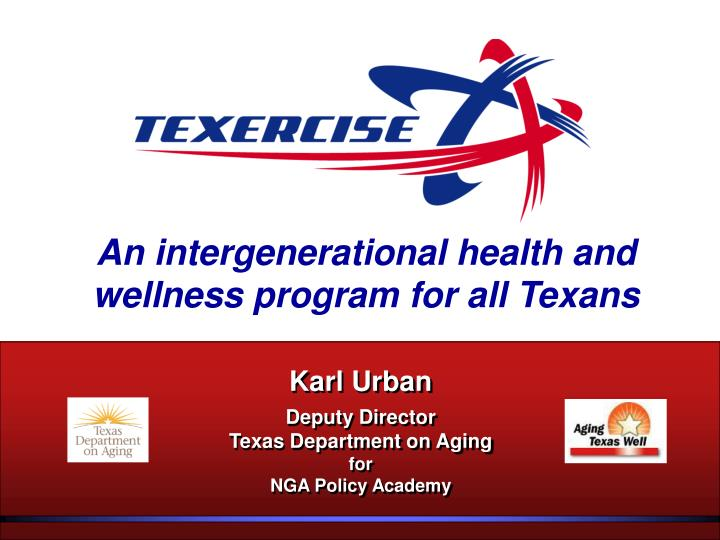 an intergenerational health and wellness program for all texans n.
