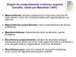 origem do comportamento criminoso segundo carvalho citado por maranh o 1981