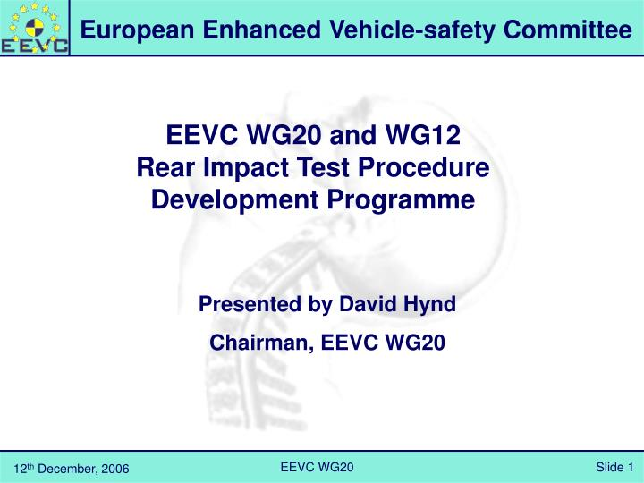 eevc wg20 and wg12 rear impact test procedure development programme n.