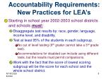 accountability requirements new practices for lea s