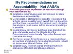 my recommendations on accountability not aasa s