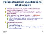paraprofessional qualifications what is new