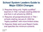 school system leaders guide to major esea changes
