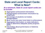 state and local report cards what is new