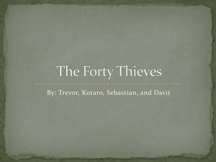the forty thieves n.