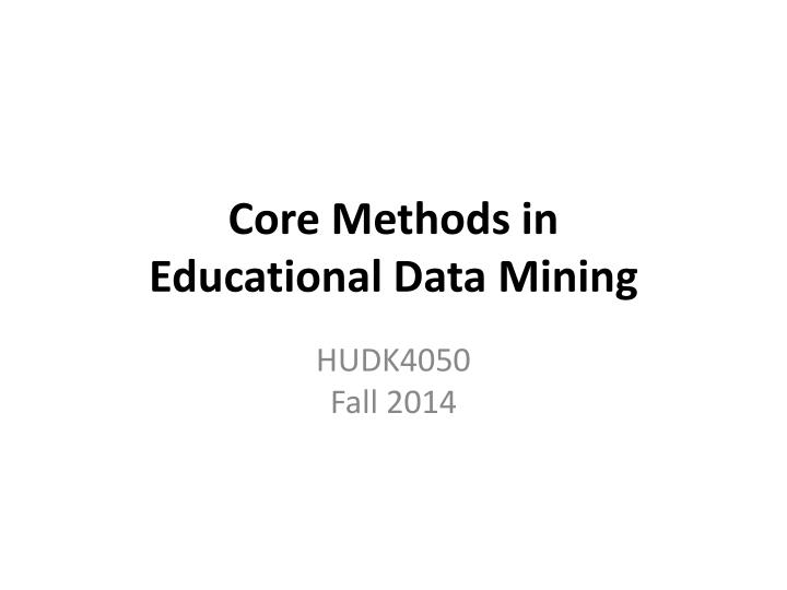 core methods in educational data mining n.