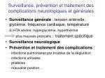 surveillance pr vention et traitement des complications neurologiques et g n rales