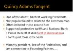 quincy adams tangent