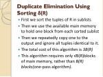 duplicate elimination using sorting r
