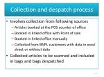 collection and despatch process