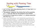 dealing with planning time