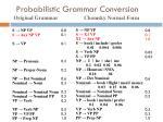 probabilistic grammar conversion