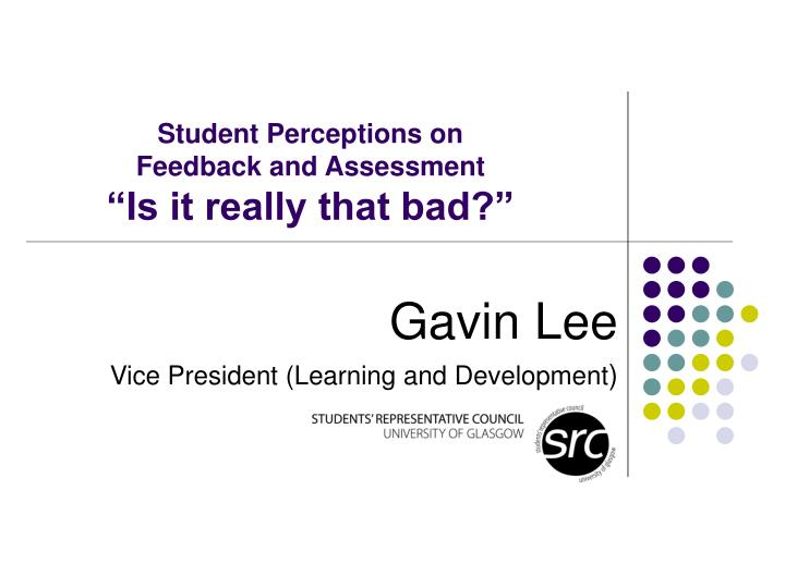 student perceptions on feedback and assessment is it really that bad n.