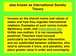 also known as international society theory