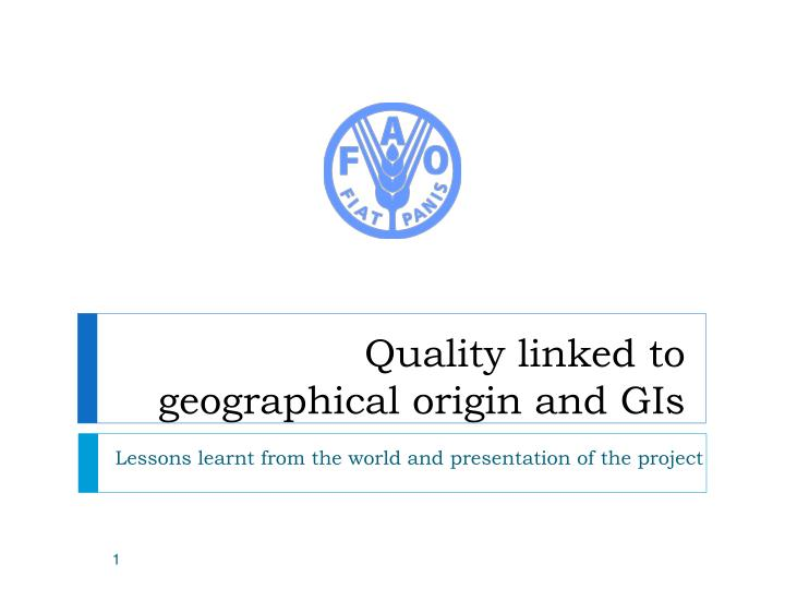 quality linked to geographical origin and gis n.