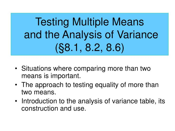 testing multiple means and the analysis of variance 8 1 8 2 8 6 n.