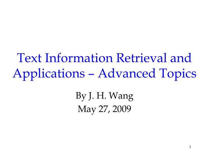 text information retrieval and applications advanced topics n.