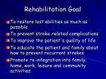 rehabilitation goal