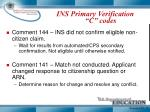 ins primary verification c codes
