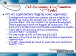 ins secondary confirmation c codes1