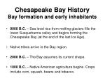 chesapeake bay history bay formation and early inhabitants