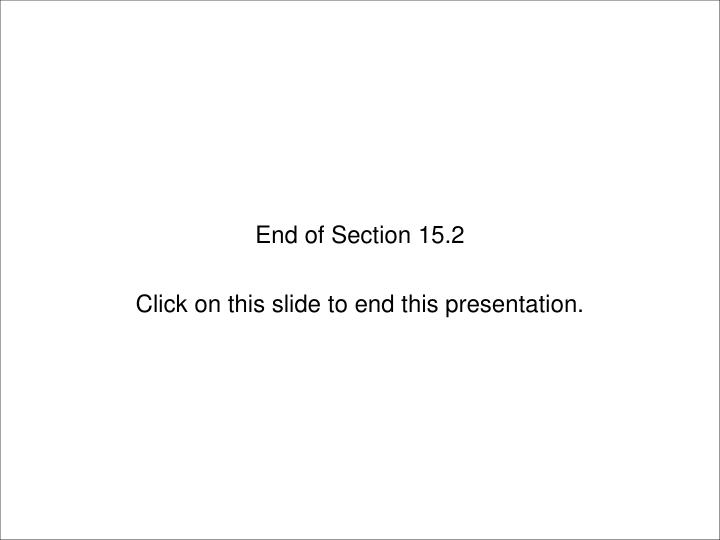 End of Section 15.2