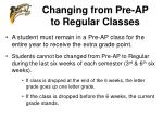 changing from pre ap to regular classes