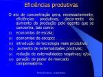 efici ncias produtivas