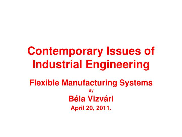 contemporary issues of industrial engineering n.