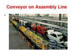 conveyor on assembly line