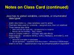 notes on class card continued
