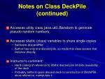 notes on class deckpile continued