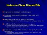 notes on class discardpile