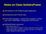 notes on class solitaireframe