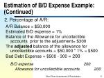 estimation of b d expense example continued