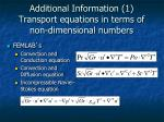 additional information 1 transport equations in terms of non dimensional numbers
