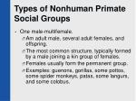 types of nonhuman primate social groups