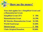 show me the money1