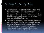 3 pembeli put option