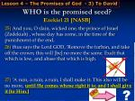 who is the promised seed ezekiel 21 nasb