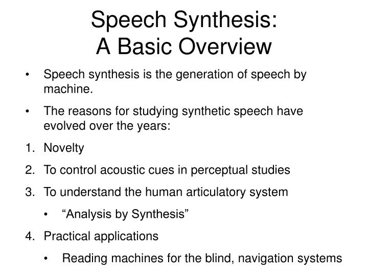 Speech synthesis a basic overview
